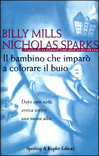 Aforismi il bambino che imparò a colorare il buio, billy mills